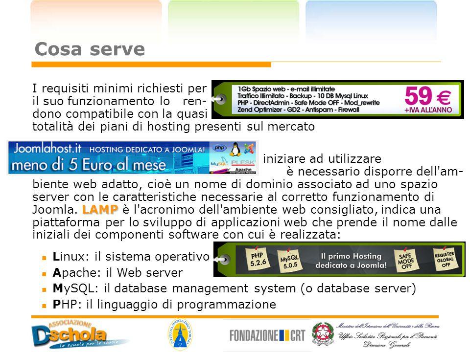 Cosa serve Linux: il sistema operativo Apache: il Web server MySQL: il database management system (o database server)  PHP: il linguaggio di programm