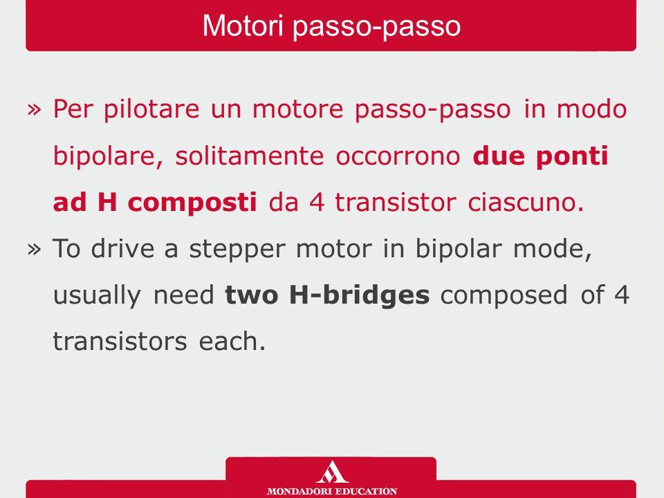»Per pilotare un motore passo-passo in modo bipolare, solitamente occorrono due ponti ad H composti da 4 transistor ciascuno.