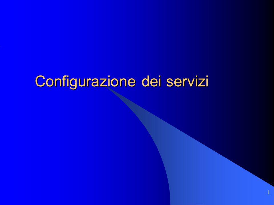 1 Configurazione dei servizi