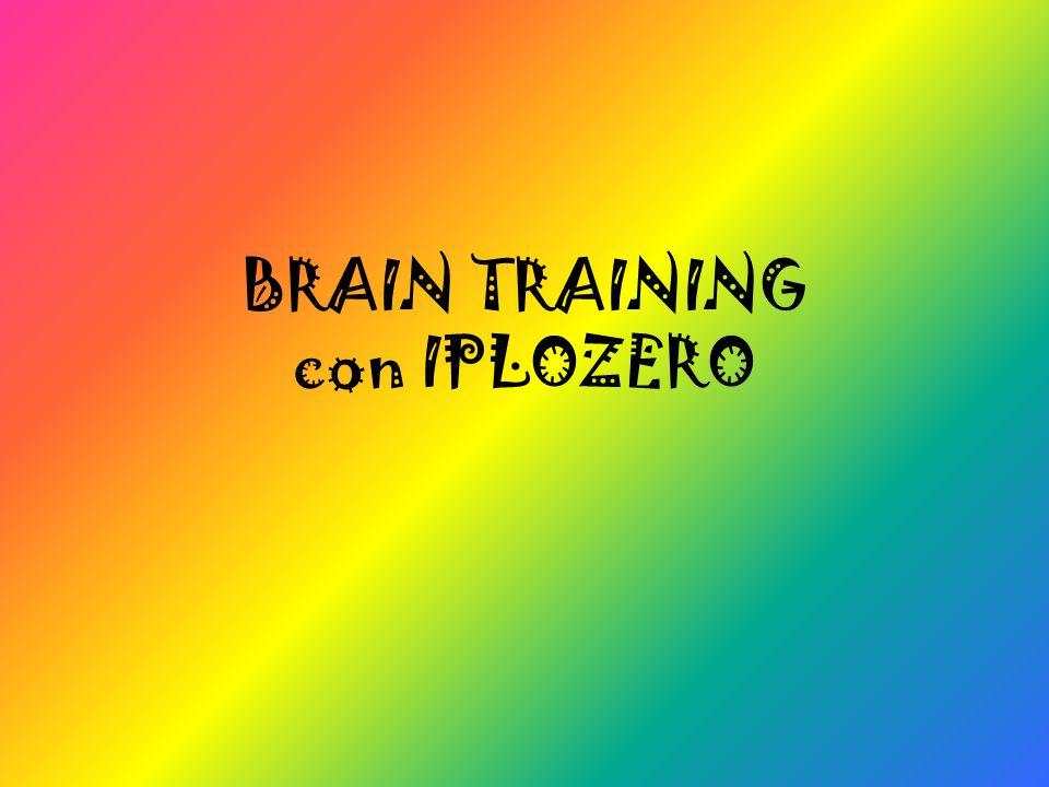 BRAIN TRAINING con IPLOZERO