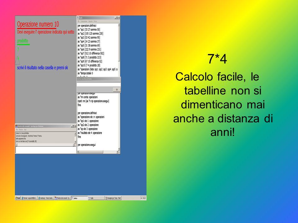 7*4 Calcolo facile, le tabelline non si dimenticano mai anche a distanza di anni!