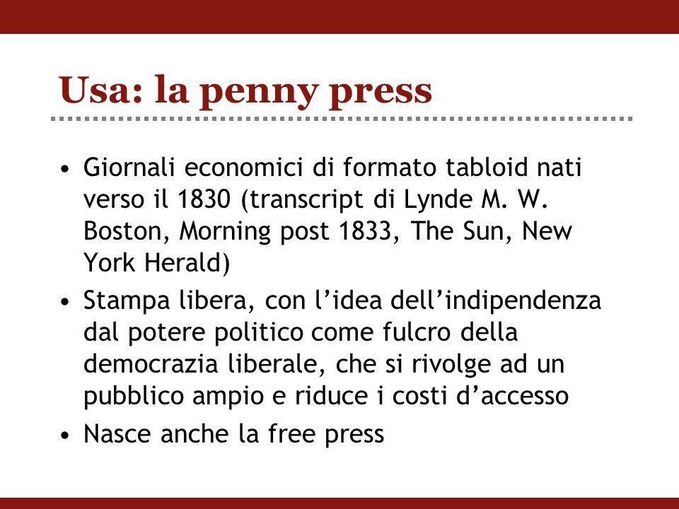 Usa: la penny press Giornali economici di formato tabloid nati verso il 1830 (transcript di Lynde M.