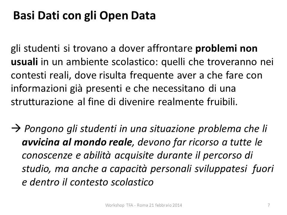 Basi Dati con gli Open Data gli studenti si trovano a dover affrontare problemi non usuali in un ambiente scolastico: quelli che troveranno nei contes