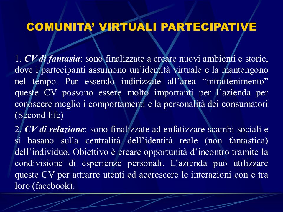 COMUNITA' VIRTUALI PARTECIPATIVE 1.