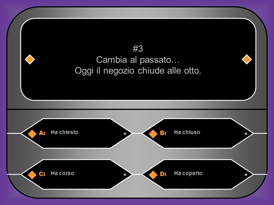 A:B: creahacreara #13 Cambia al presente L'insegnante ha creato dei giochi cosi gli studenti imparano C:D: creacreano