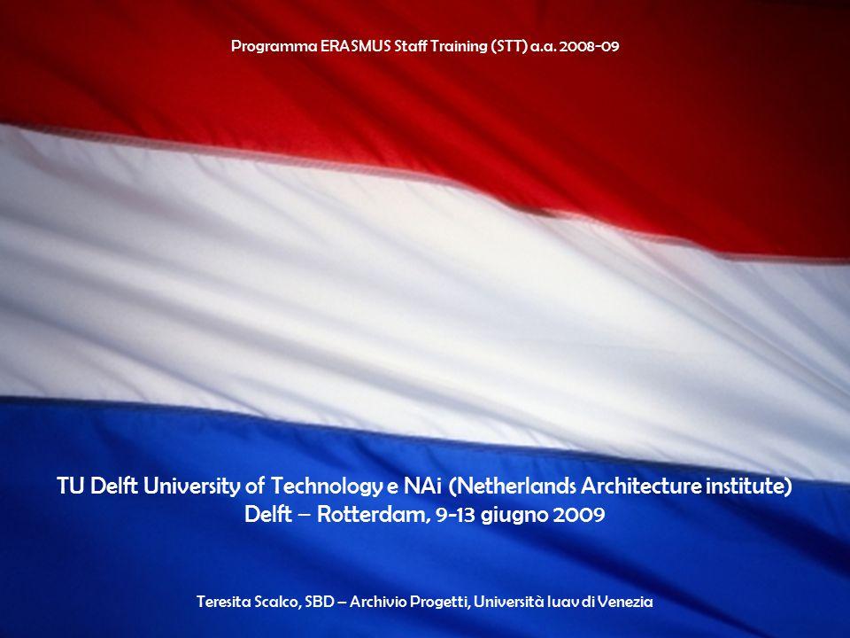 Programma ERASMUS Staff Training (STT) a.a. 2008-09 NAi-Netherlands Architecture institute