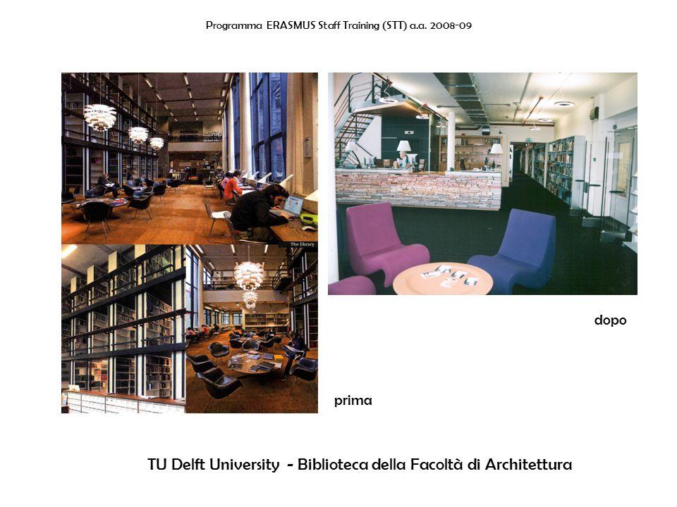 Programma ERASMUS Staff Training (STT) a.a. 2008-09 TU Delft University - Biblioteca Centrale