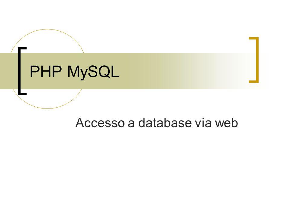 PHP MySQL Accesso a database via web