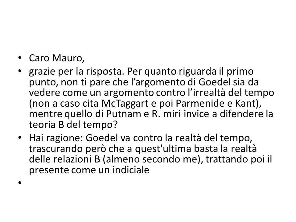 Caro Mauro, grazie per la risposta.