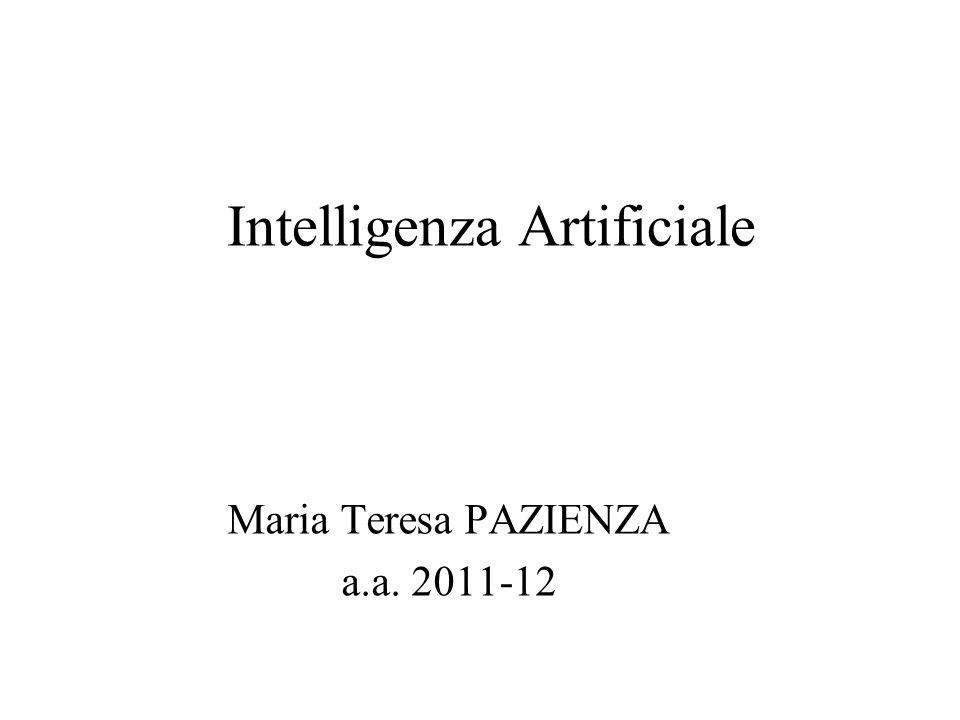 Intelligenza Artificiale Maria Teresa PAZIENZA a.a. 2011-12