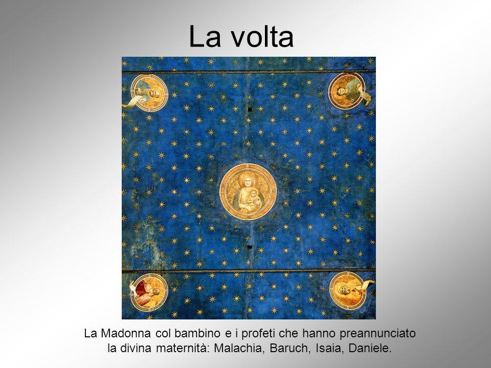 La volta La Madonna col bambino e i profeti che hanno preannunciato la divina maternità: Malachia, Baruch, Isaia, Daniele.