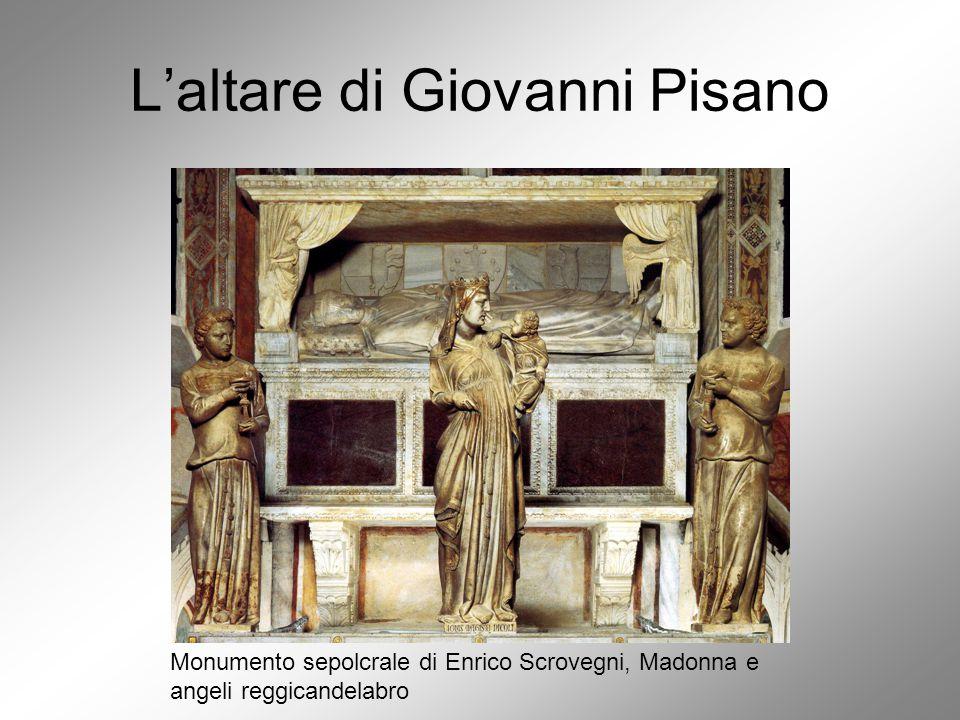 L'altare di Giovanni Pisano Monumento sepolcrale di Enrico Scrovegni, Madonna e angeli reggicandelabro