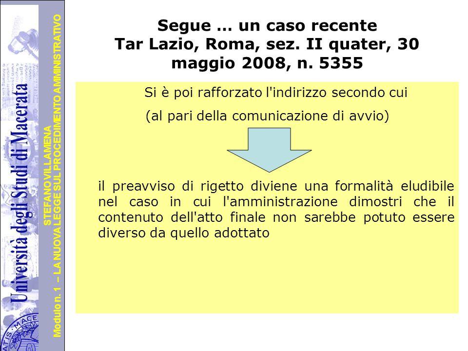 Università degli Studi di Perugia Modulo n. 1 – LA NUOVA LEGGE SUL PROCEDIMENTO AMMINISTRATIVO STEFANO VILLAMENA … un caso recente Tar Lombardia, Mila
