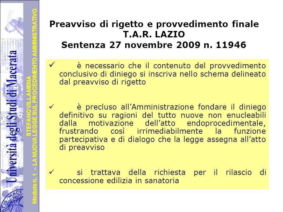 Università degli Studi di Perugia Modulo n. 1 – LA NUOVA LEGGE SUL PROCEDIMENTO AMMINISTRATIVO STEFANO VILLAMENA Segue … L'obbligo di cui all'art. 10-