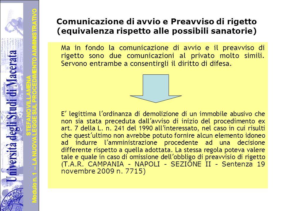 Università degli Studi di Perugia Modulo n. 1 – LA NUOVA LEGGE SUL PROCEDIMENTO AMMINISTRATIVO STEFANO VILLAMENA Preavviso di rigetto e provvedimento