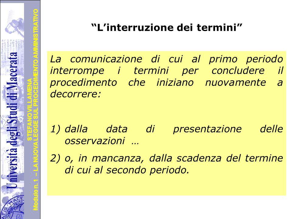 """Università degli Studi di Perugia Modulo n. 1 – LA NUOVA LEGGE SUL PROCEDIMENTO AMMINISTRATIVO STEFANO VILLAMENA Segue i """"termini"""" Entro il termine di"""