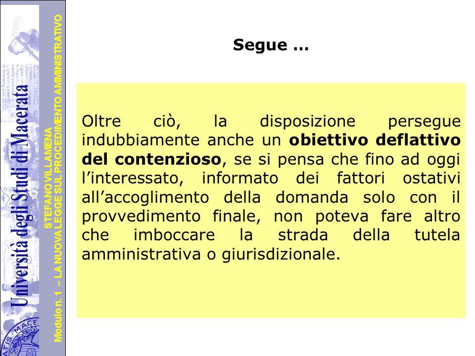 Università degli Studi di Perugia Modulo n. 1 – LA NUOVA LEGGE SUL PROCEDIMENTO AMMINISTRATIVO STEFANO VILLAMENA Alcuni spunti … in positivo - Questa