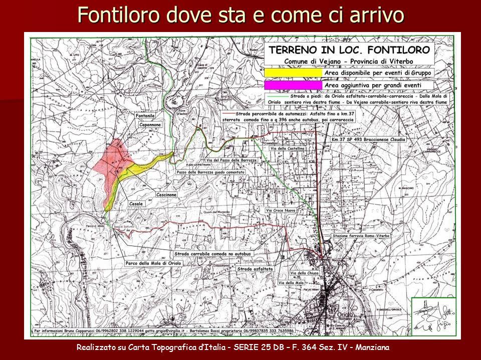 Fontiloro dove sta e come ci arrivo Realizzato su Carta Topografica d'Italia - SERIE 25 DB – F. 364 Sez. IV - Manziana