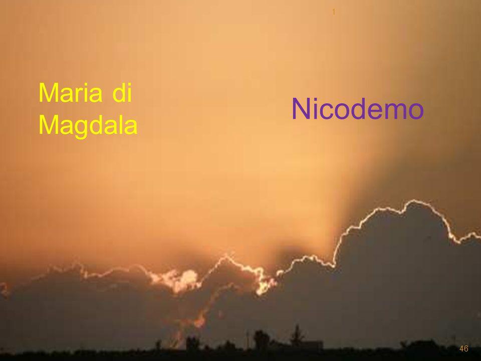 Maria di Magdala Nicodemo 1 46