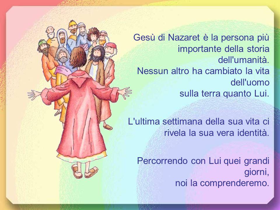 Gesù di Nazaret è la persona più importante della storia dell umanità.