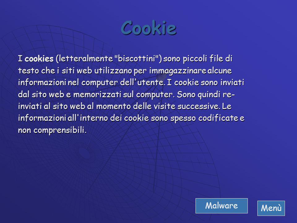 Adware E' un tipo di software distribuito gratuitamente in cambio della visualizzazione di pubblicità tramite appositi banner inseriti nel programma s