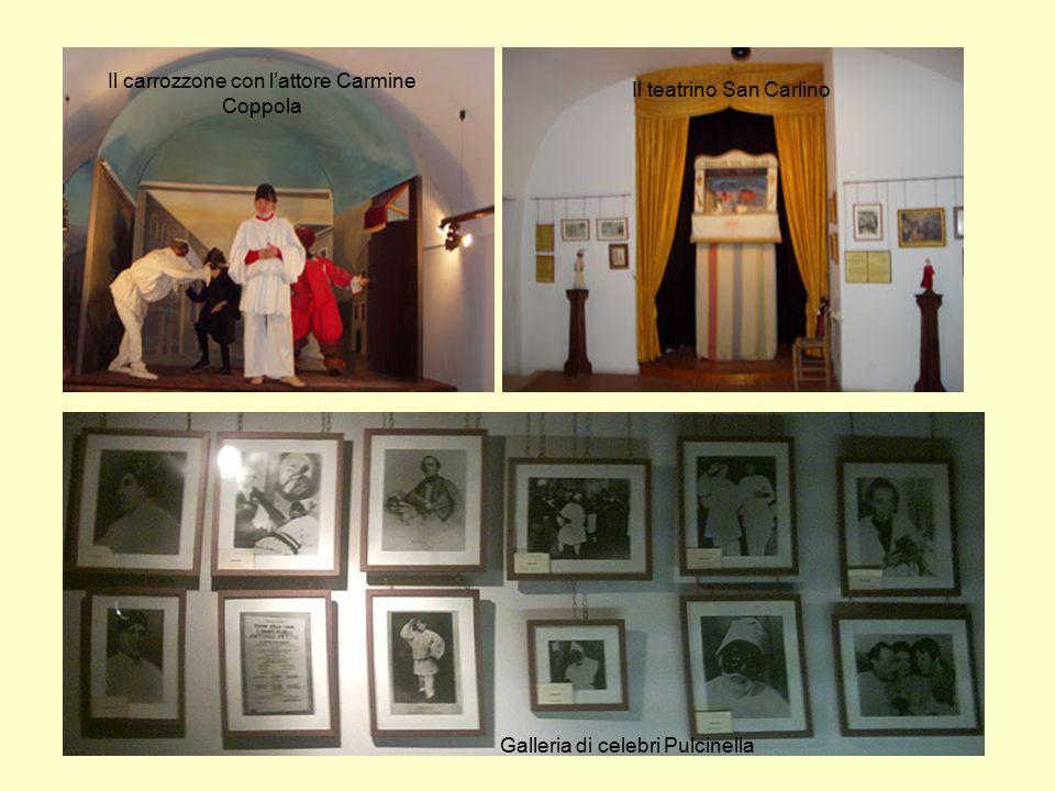 Il carrozzone con l'attore Carmine Coppola Il teatrino San Carlino Galleria di celebri Pulcinella