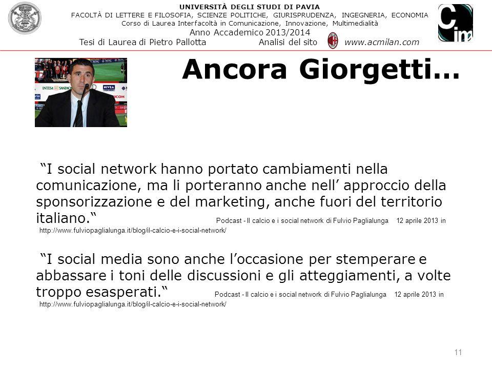 """Ancora Giorgetti… 11 """"I social network hanno portato cambiamenti nella comunicazione, ma li porteranno anche nell' approccio della sponsorizzazione e"""
