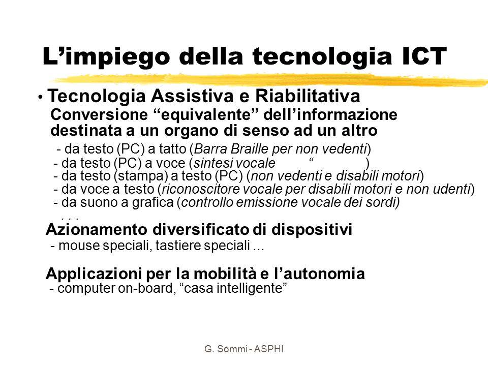 """G. Sommi - ASPHI L'impiego della tecnologia ICT Conversione """"equivalente"""" dell'informazione destinata a un organo di senso ad un altro - da testo (PC)"""