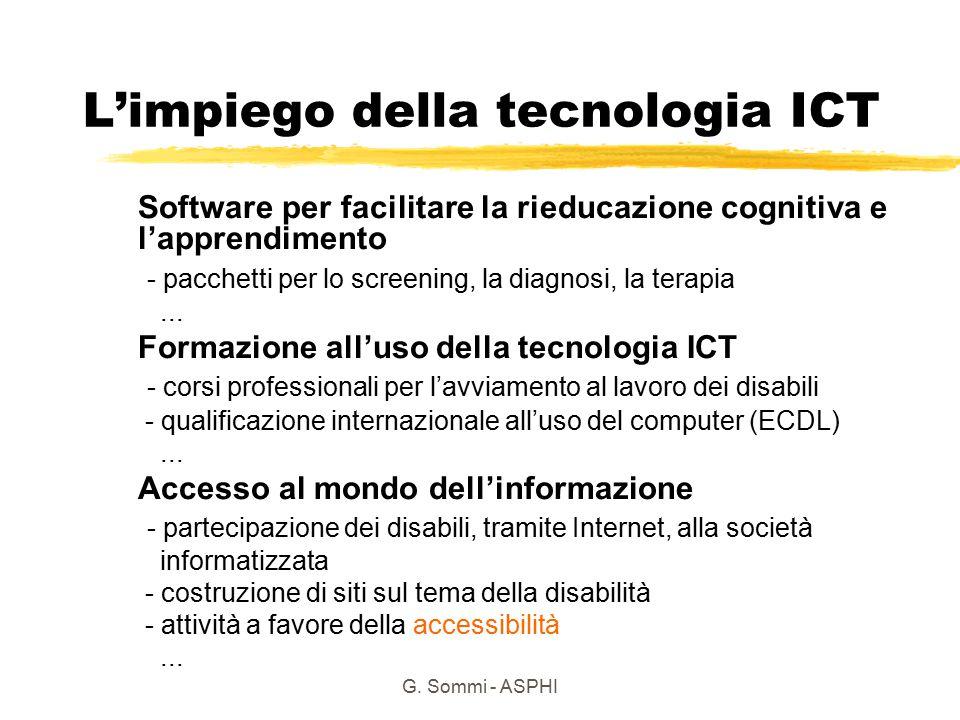 G. Sommi - ASPHI L'impiego della tecnologia ICT Software per facilitare la rieducazione cognitiva e l'apprendimento - pacchetti per lo screening, la d