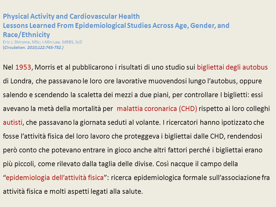 Physical Activity and Cardiovascular Health Lessons Learned From Epidemiological Studies Across Age, Gender, and Race/Ethnicity Eric J.