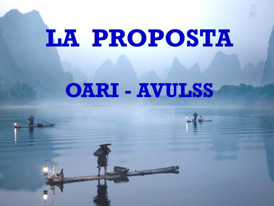 LA PROPOSTA OARI - AVULSS