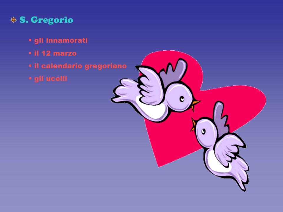 S. Gregorio gli innamorati il 12 marzo il calendario gregoriano gli ucelli