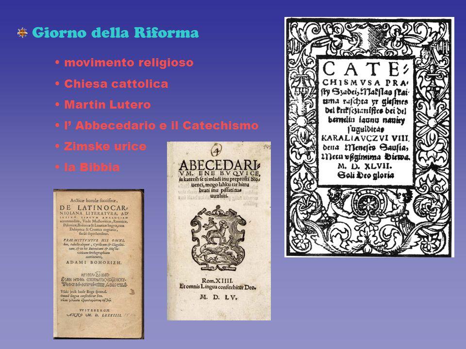 Giorno della Riforma movimento religioso Chiesa cattolica Martin Lutero l' Abbecedario e il Catechismo Zimske urice la Bibbia