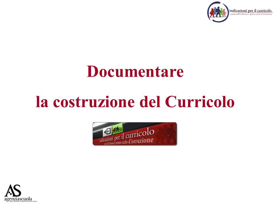 Documentare la costruzione del Curricolo