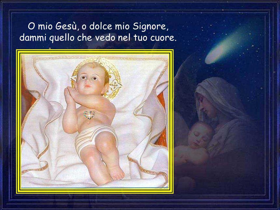 O caro Bambinel dell alma mia, suprema mia dolcezza e poesia!