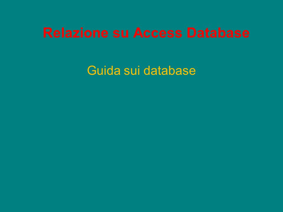 Definizione di database Per database si intende una raccolta di informazioni di tipo dati, organizzata in modo da poter essere consultata per l'accesso dei dati in questione, modifiche e aggiornamenti.
