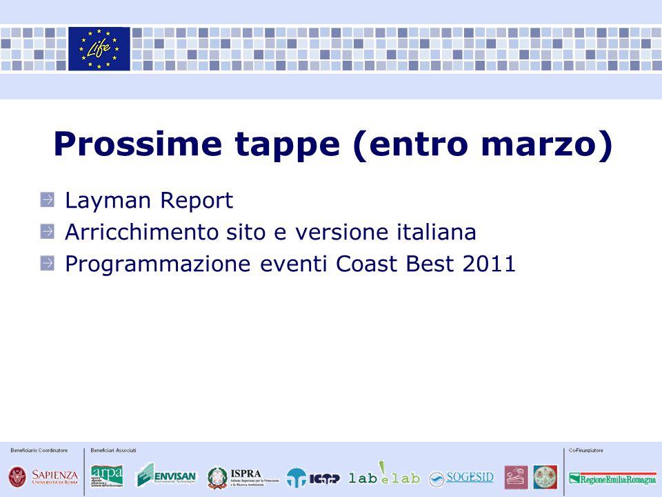 Layman Report Arricchimento sito e versione italiana Programmazione eventi Coast Best 2011 Prossime tappe (entro marzo)