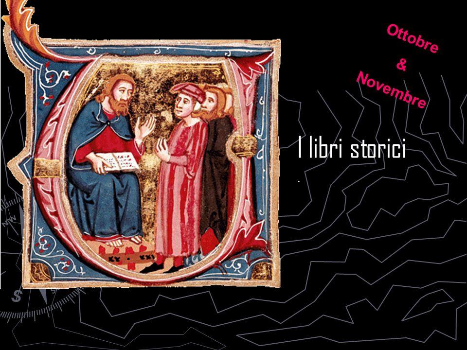 I libri storici. Ottobre & Novembre