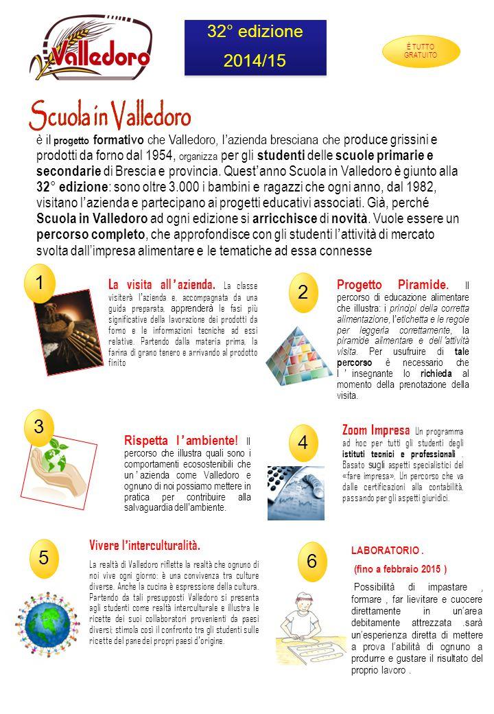 è il progetto formativo che Valledoro, l'azienda bresciana che produce grissini e prodotti da forno dal 1954, organizza per gli studenti delle scuole