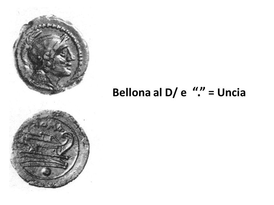 """Bellona al D/ e """"."""" = Uncia"""