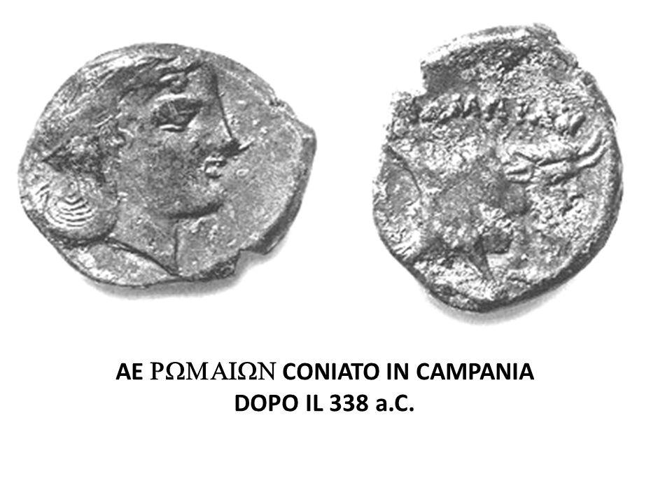 Populus Romanus ne argento quidem signatum ante Pyrrhum regem devictum usus est SERIE ROMANO - CAMPANE I SERIE ROMANO FINE IV sec.