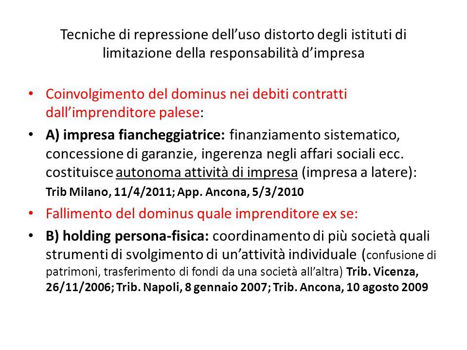 Tecniche di repressione dell'uso distorto degli istituti di limitazione della responsabilità d'impresa Coinvolgimento del dominus nei debiti contratti