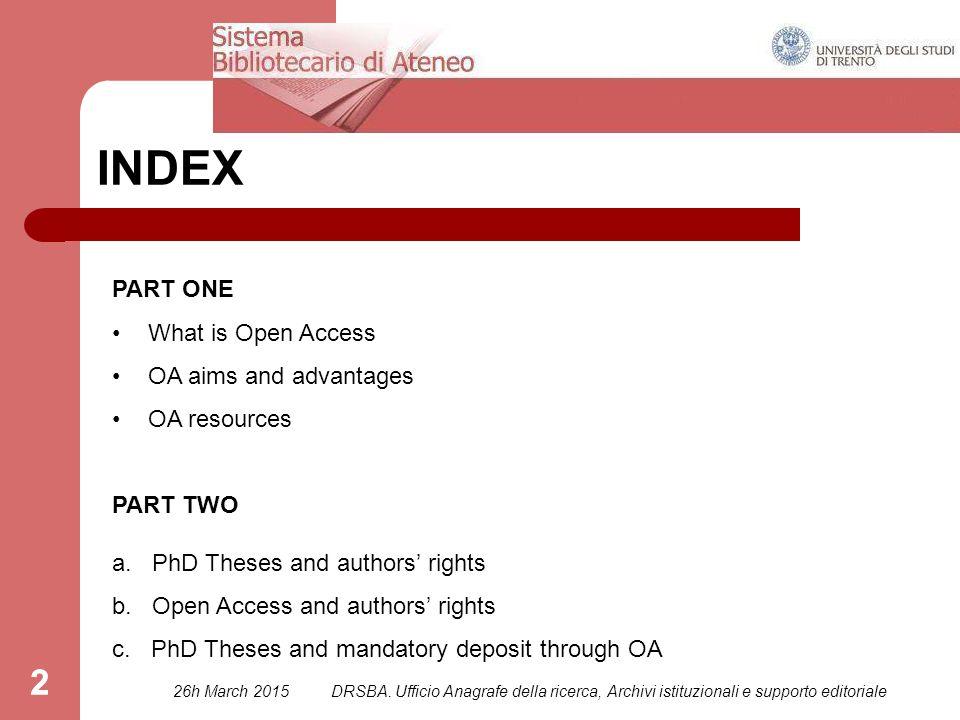 DRSBA.Ufficio Anagrafe della ricerca, Archivi istituzionali e supporto editoriale 23 PART ONE c.
