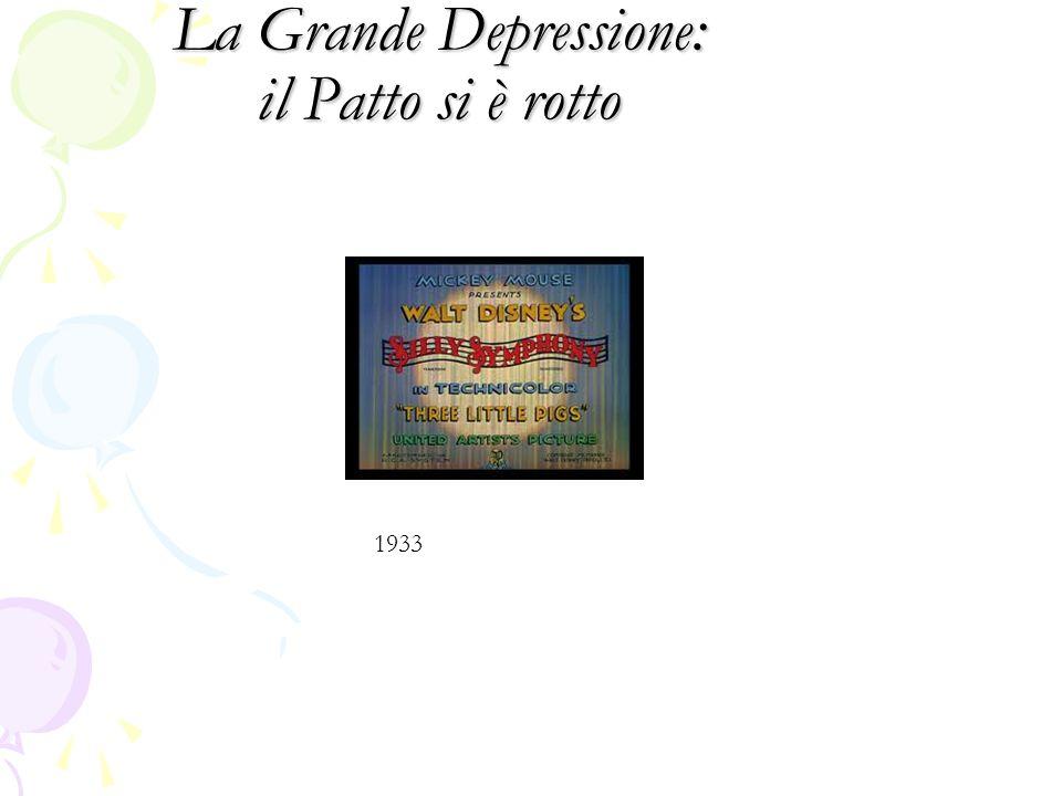 La Grande Depressione: il Patto si è rotto 1933