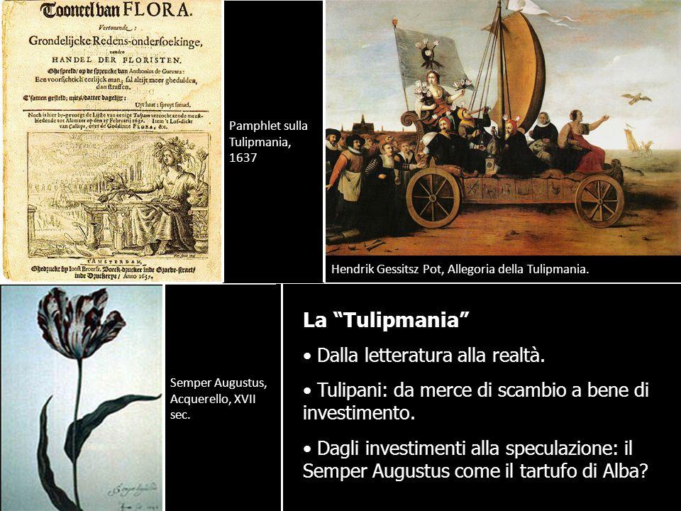 """La """"Tulipmania"""" Dalla letteratura alla realtà. Tulipani: da merce di scambio a bene di investimento. Dagli investimenti alla speculazione: il Semper A"""
