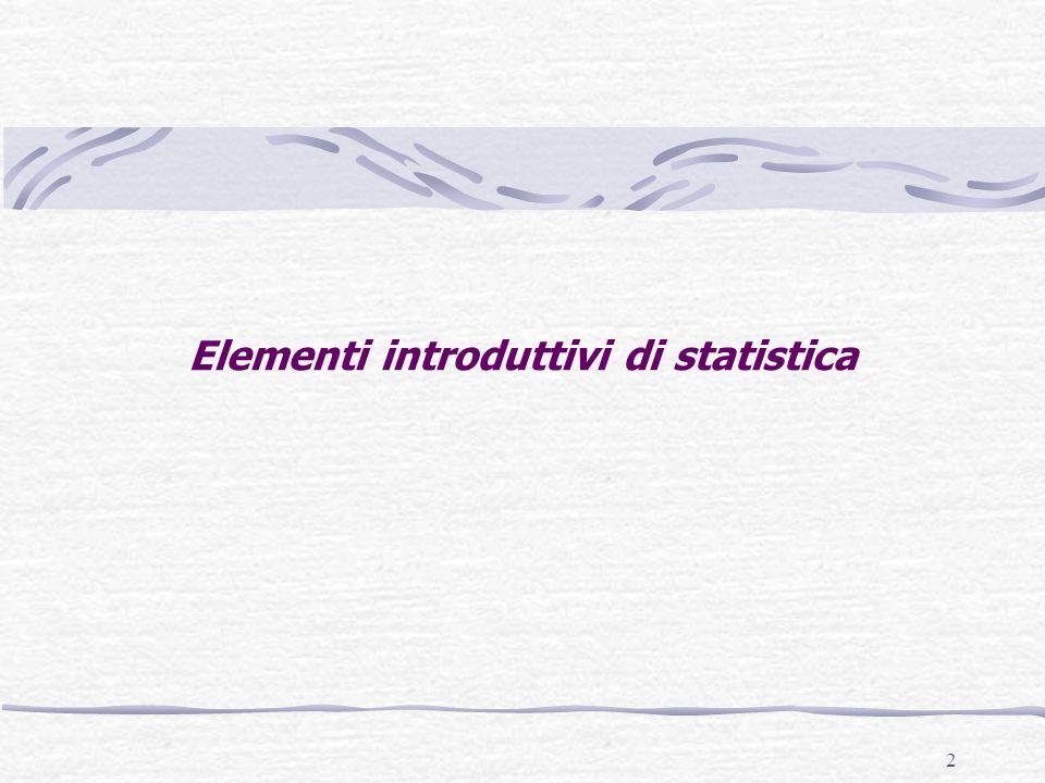 2 Elementi introduttivi di statistica