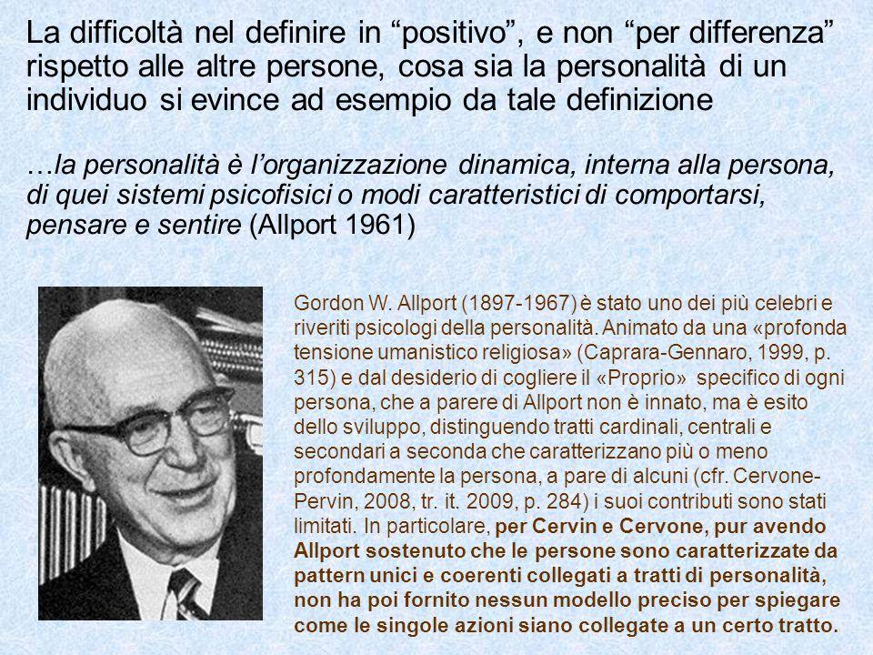 """La difficoltà nel definire in """"positivo"""", e non """"per differenza"""" rispetto alle altre persone, cosa sia la personalità di un individuo si evince ad ese"""