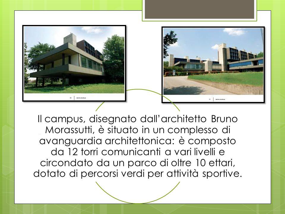 Il campus, disegnato dall'architetto Bruno Morassutti, è situato in un complesso di avanguardia architettonica: è composto da 12 torri comunicanti a vari livelli e circondato da un parco di oltre 10 ettari, dotato di percorsi verdi per attività sportive.