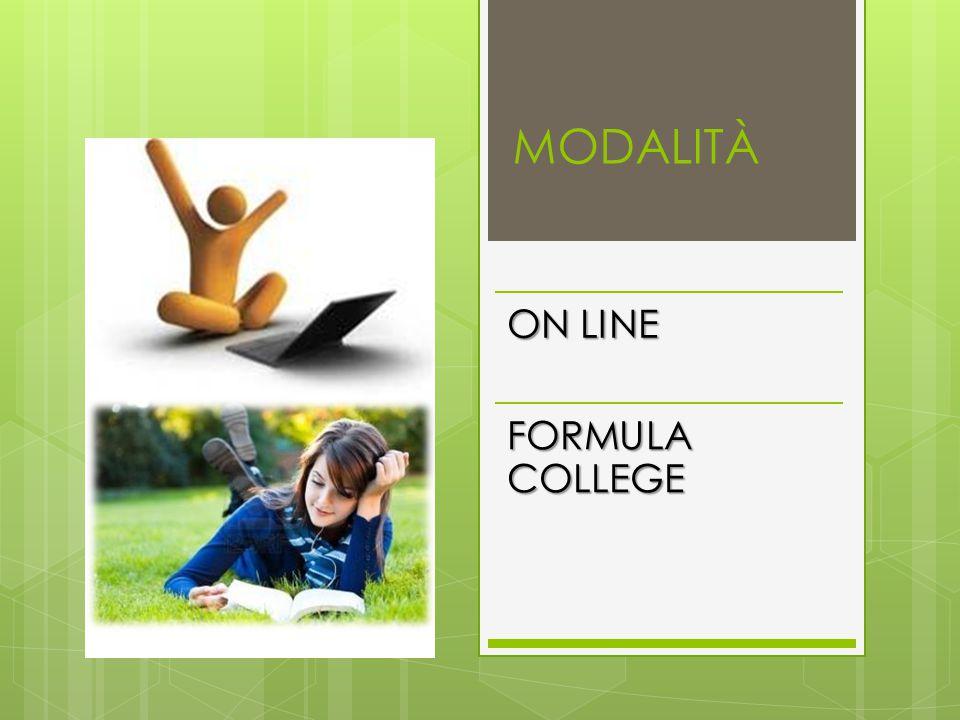 MODALITÀ ON LINE FORMULA COLLEGE
