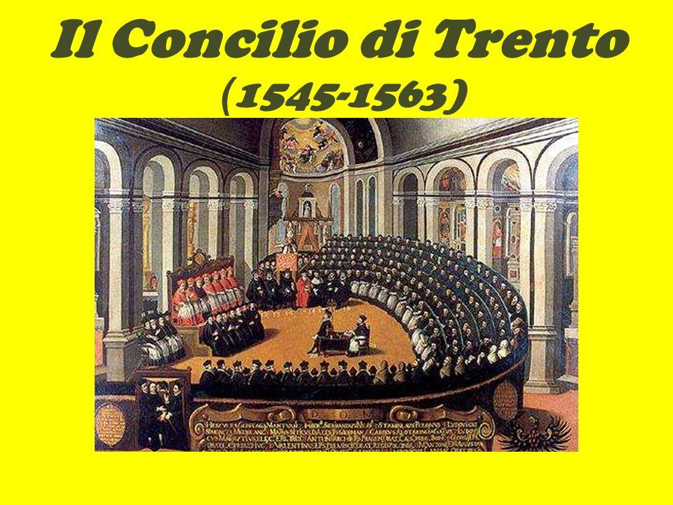Il Concilio di Trento ( 1545-1563)